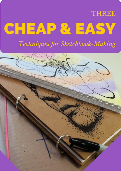 Three cheap and easy techniques for sketchbook-making